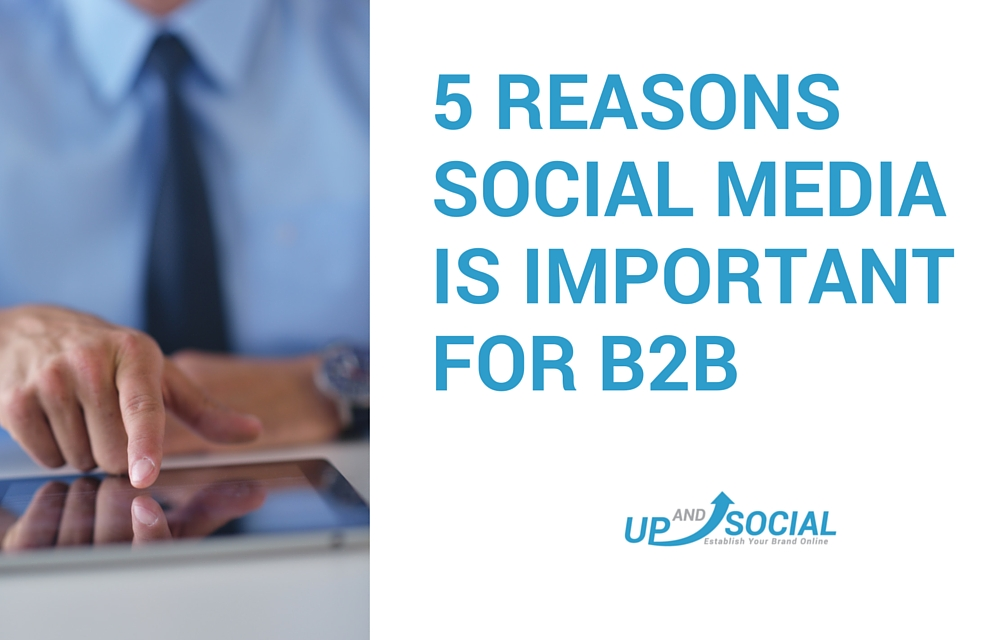 5 Reasons Social Media is Important for B2B