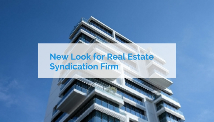 New Look for Real Estate Syndication Firm