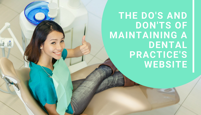 The Do's and Don'ts of Maintaining a Dental Practice Website
