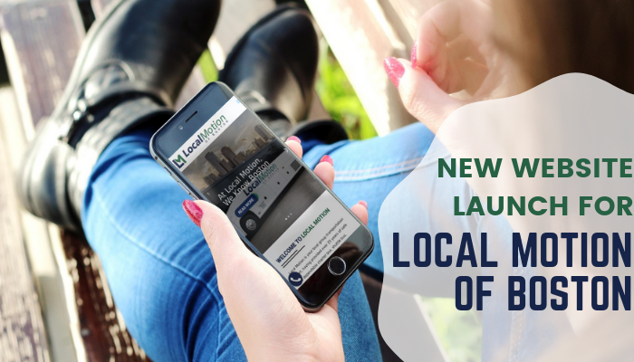 New Website Launch for Local Motion of Boston