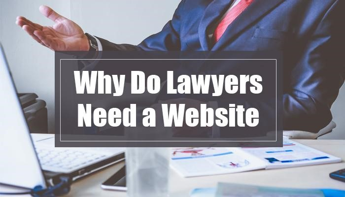 Why Do Lawyers Need a Website?