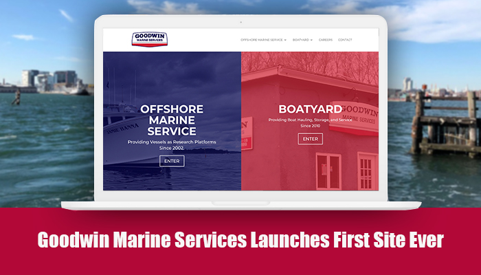 Goodwin Marine Services Launches First Site Ever